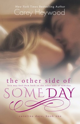 Cover-The-Other-Side-of-Someday-by-Carey-Heywood-e1407775195334
