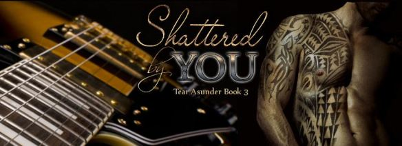 shattered by you bt banner